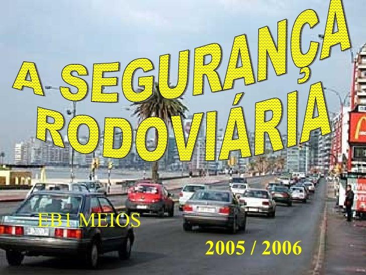 EB1 MEIOS            2005 / 2006