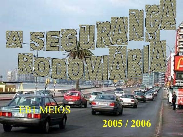 2005 / 2006 EB1 MEIOS