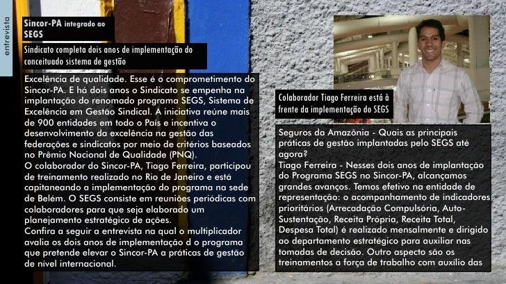 entrevista             Sincor-PA integrado ao             SEGS             Sindicato completa dois anos de implementação d...