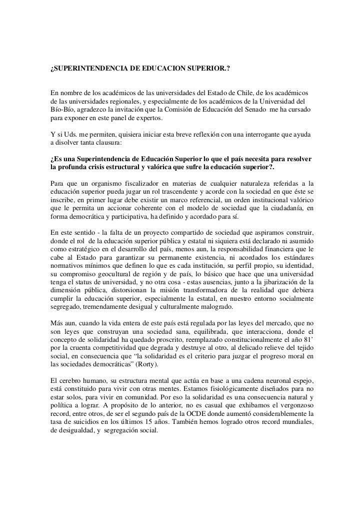 ¿SUPERINTENDENCIA DE EDUCACION SUPERIOR.?En nombre de los académicos de las universidades del Estado de Chile, de los acad...