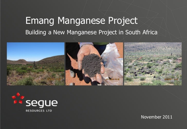 Emang Manganese ProjectBuilding a New Manganese Project in South Africa                                          November ...
