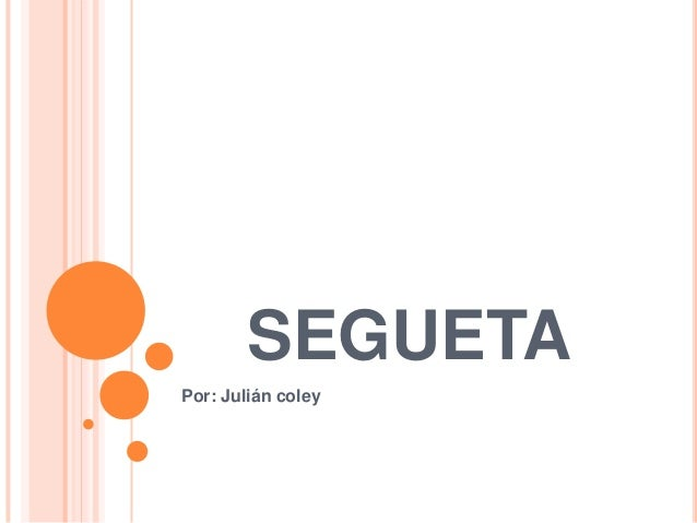 SEGUETAPor: Julián coley