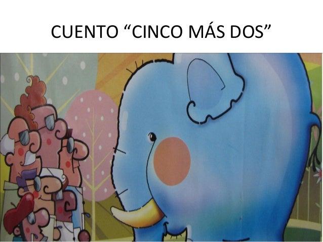 """CUENTO """"CINCO MÁS DOS"""""""