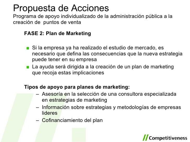 <ul><li>FASE 2: Plan de Marketing </li></ul><ul><li>Si la empresa ya ha realizado el estudio de mercado, es necesario que ...