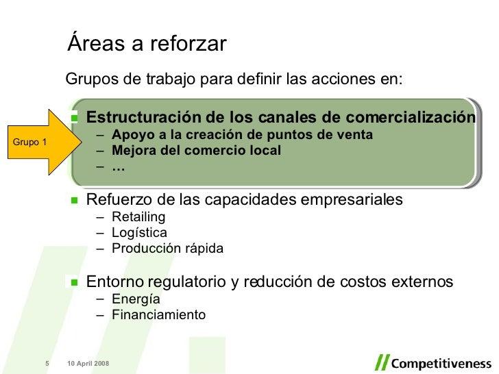 <ul><li>Grupos de trabajo para definir las acciones en: </li></ul><ul><li>Estructuración de los canales de comercializació...
