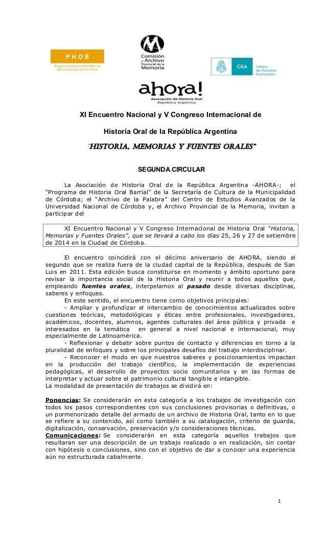 """XI Encuentro Nacional y V Congreso Internacional de Historia Oral de la República Argentina """"Historia, MeMorias y Fuentes ..."""