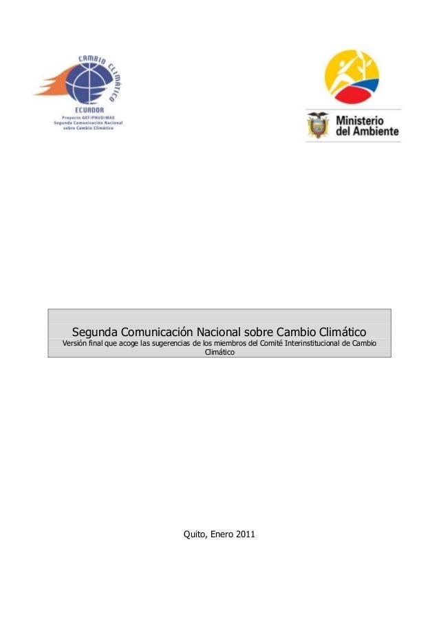 Segunda Comunicación Nacional sobre Cambio ClimáticoVersión final que acoge las sugerencias de los miembros del Comité Int...
