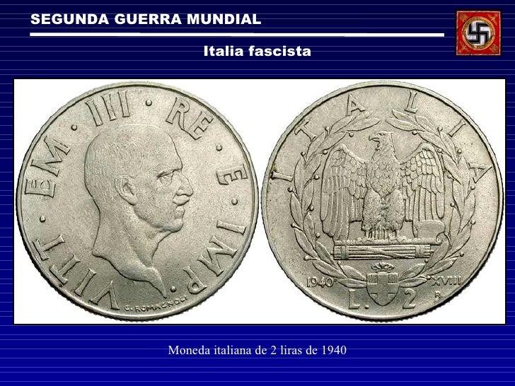 SEGUNDA GUERRA MUNDIAL Italia fascista Moneda italiana de 2 liras de 1940