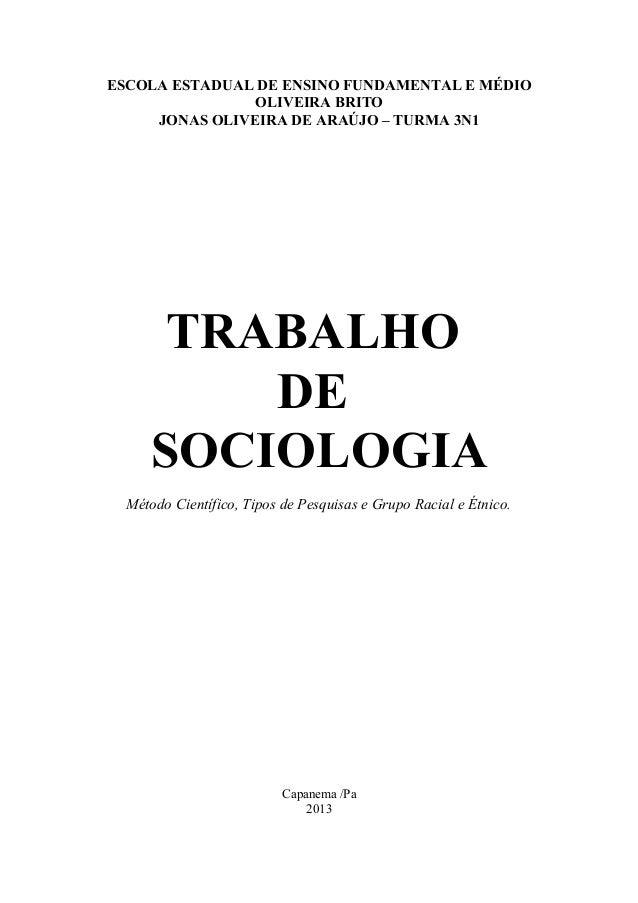 ESCOLA ESTADUAL DE ENSINO FUNDAMENTAL E MÉDIO                OLIVEIRA BRITO     JONAS OLIVEIRA DE ARAÚJO – TURMA 3N1      ...