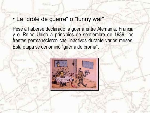 • La derrota de Francia Desde el 5 de mayo de 1940, Francia quedó dividida en dos por una línea que unía Ginebra con la fr...