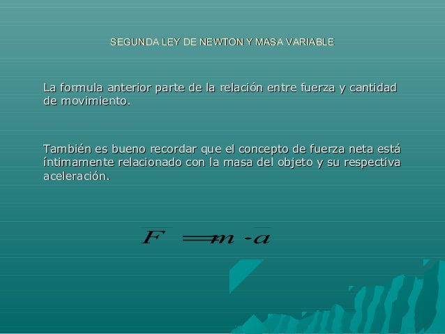Segunda ley de newton y masa variable