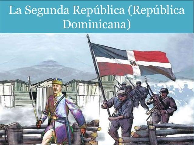La Segunda República (República Dominicana)