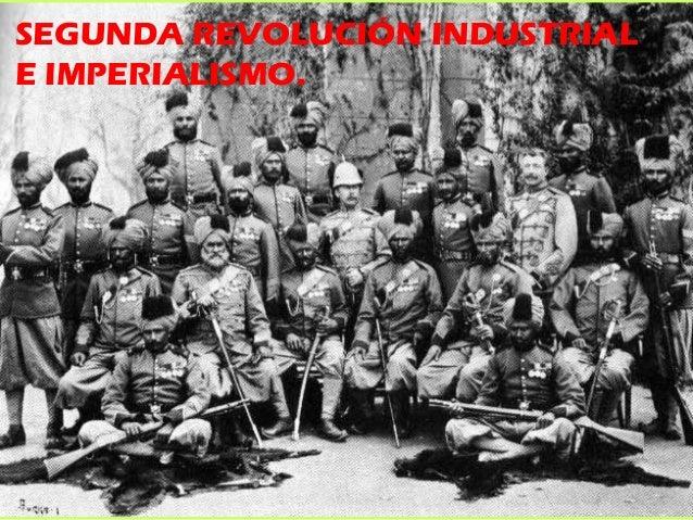 SEGUNDA REVOLUCIÓN INDUSTRIALE IMPERIALISMO.