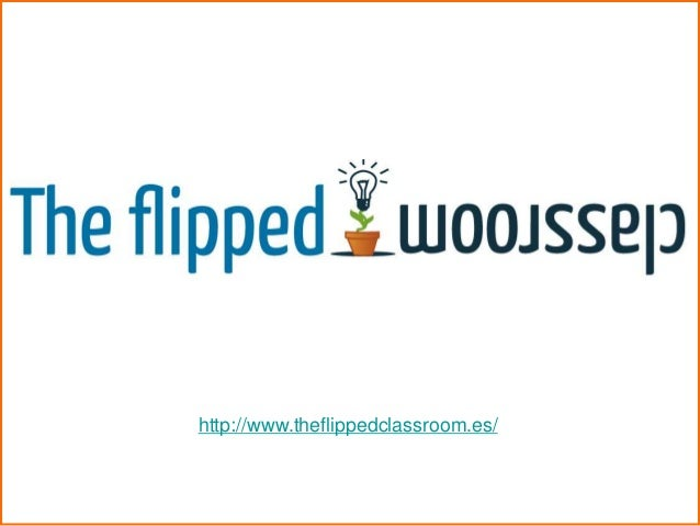 http://www.theflippedclassroom.es/