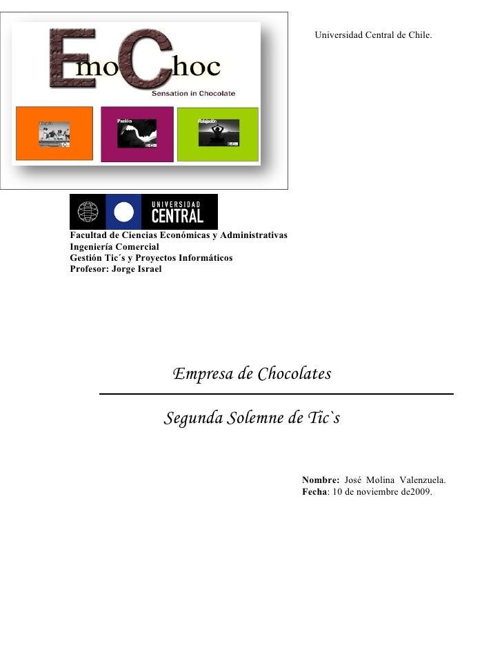 Universidad Central de Chile.     Facultad de Ciencias Económicas y Administrativas Ingeniería Comercial Gestión Tic´s y P...