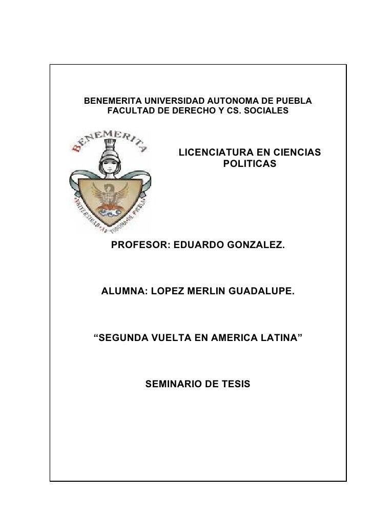 BENEMERITA UNIVERSIDAD AUTONOMA DE PUEBLA     FACULTAD DE DERECHO Y CS. SOCIALES                     LICENCIATURA EN CIENC...