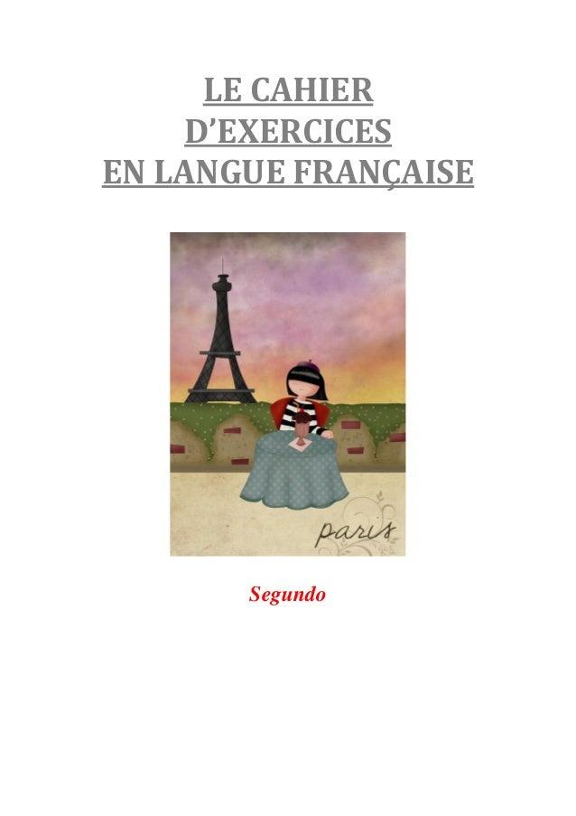 LE CAHIERD'EXERCICESEN LANGUE FRANÇAISESegundo