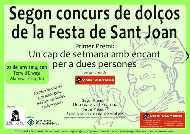 Segon concurs de dolços de la Festa de Sant Joan Organitza: Col·labora: Premis/a/les/coques/ amb/millor/gust0/ més/ben/dec...