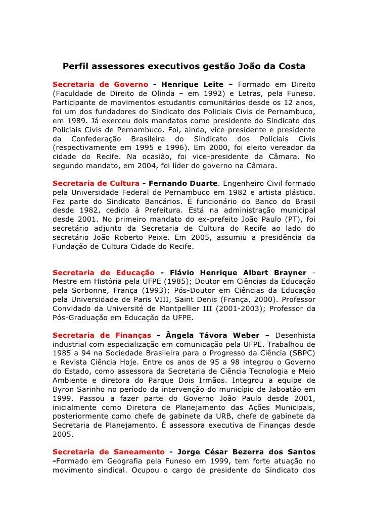 Perfil assessores executivos gestão João da Costa  Secretaria de Governo - Henrique Leite – Formado em Direito (Faculdade ...