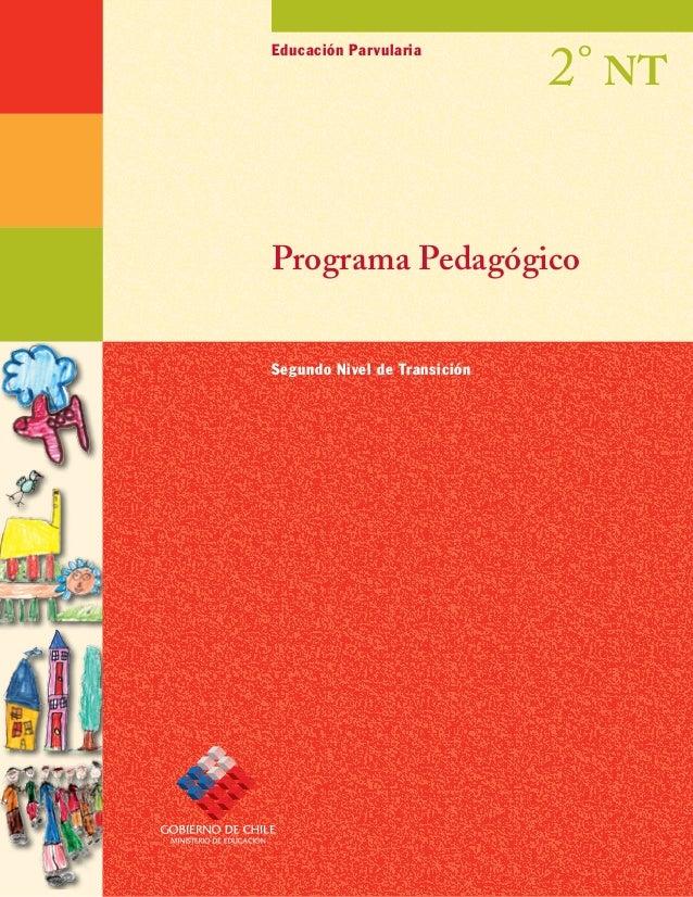 Programa Pedagógico Educación Parvularia Segundo Nivel de Transición 2° NT