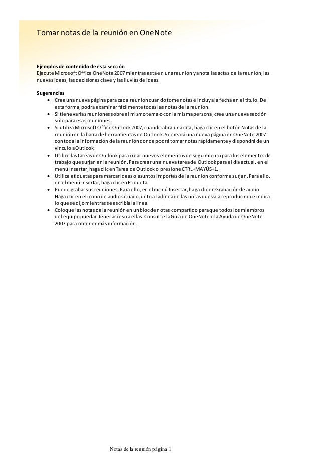 Ejemplosde contenidode esta sección Ejecute MicrosoftOffice OneNote 2007mientrasestáenunareuniónyanota lasactas de la reun...