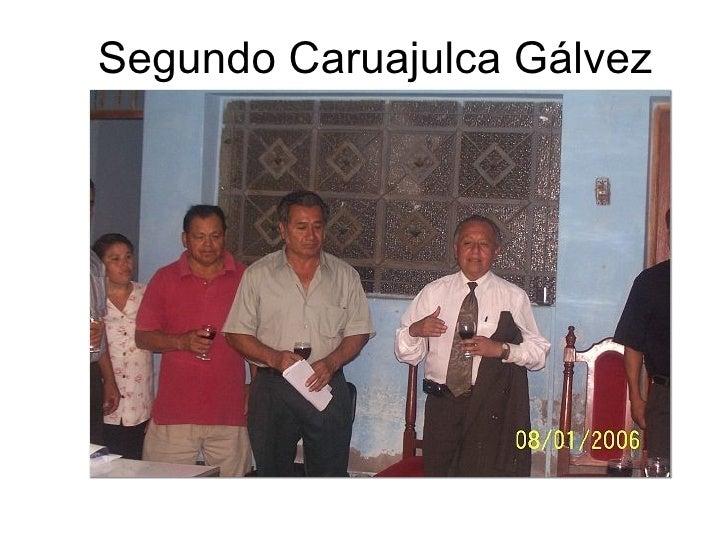 Segundo Caruajulca Gálvez