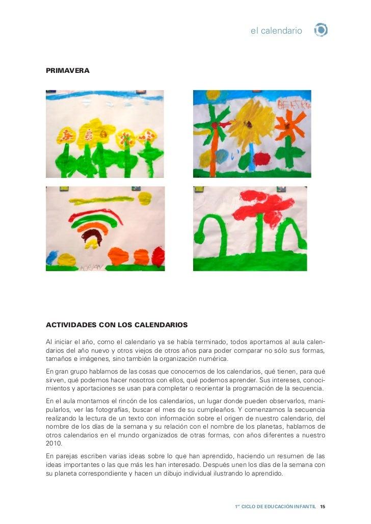 el calendarioAnalizamos diferentes calendarios de los aportados a clase; vemos su formato, su contenido,sus imágenes, la f...