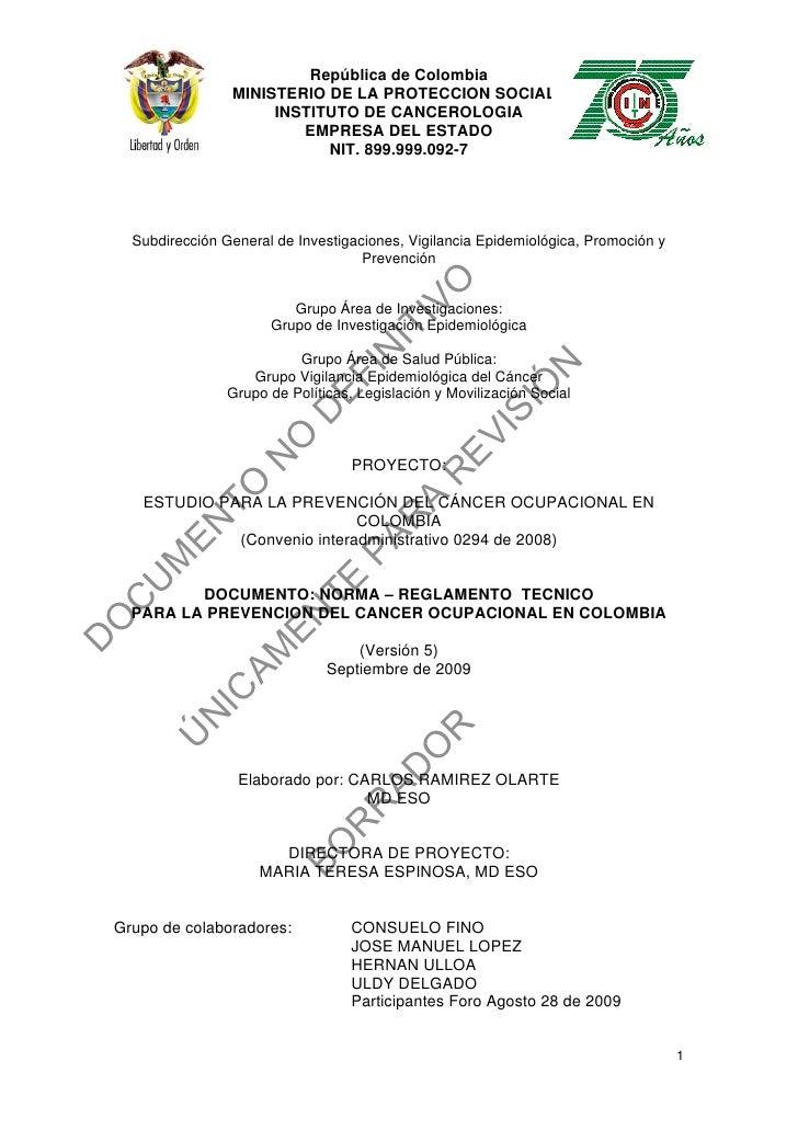 República de Colombia                     MINISTERIO DE LA PROTECCION SOCIALL                          INSTITUTO DE CANCER...
