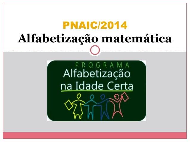 PNAIC/2014 Alfabetização matemática