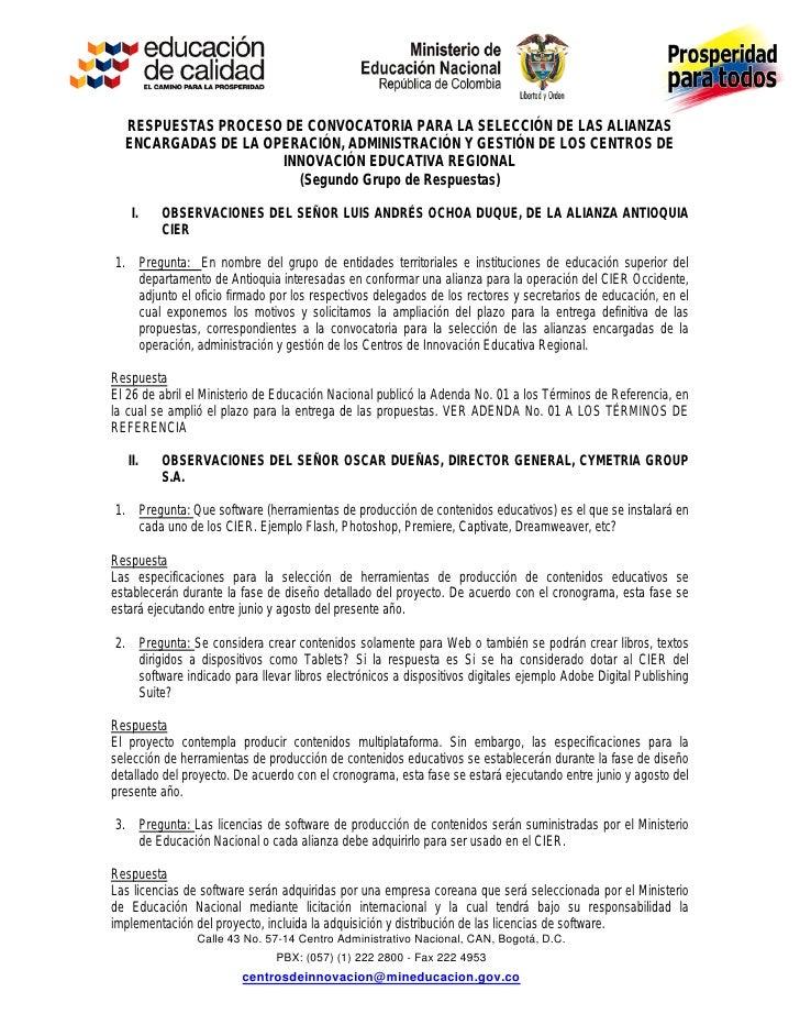 RESPUESTAS PROCESO DE CONVOCATORIA PARA LA SELECCIÓN DE LAS ALIANZAS  ENCARGADAS DE LA OPERACIÓN, ADMINISTRACIÓN Y GESTIÓN...