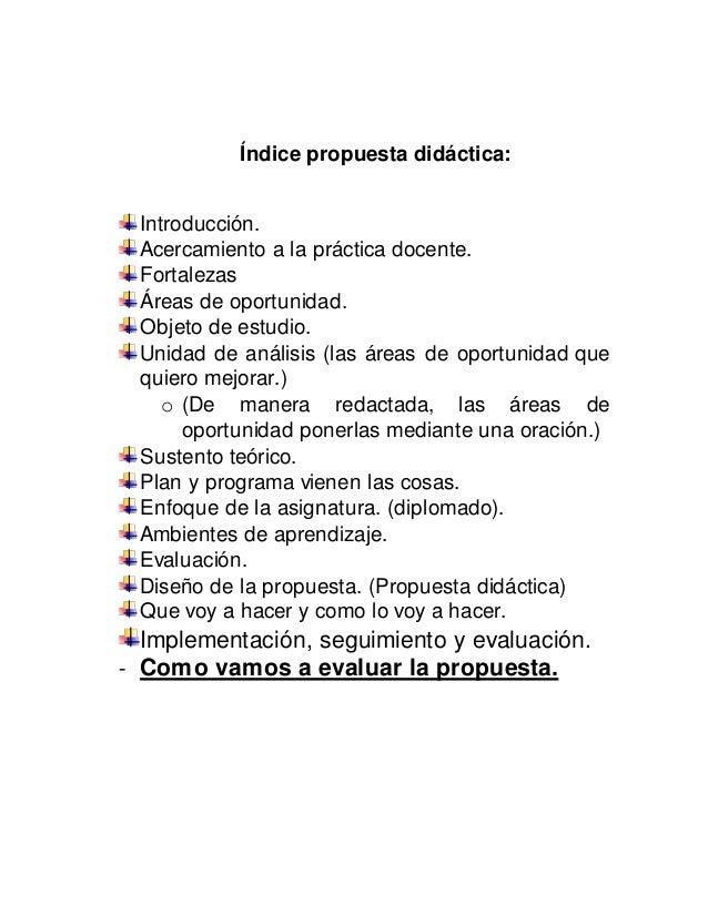 Índice propuesta didáctica:  Introducción.  Acercamiento a la práctica docente.  Fortalezas  Áreas de oportunidad.  Objeto...