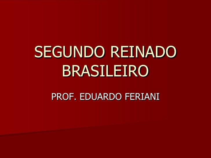 Segundo reinado brasileiro