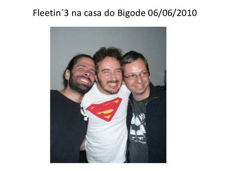 Fleetin´3 na casa do Bigode 06/06/2010<br />