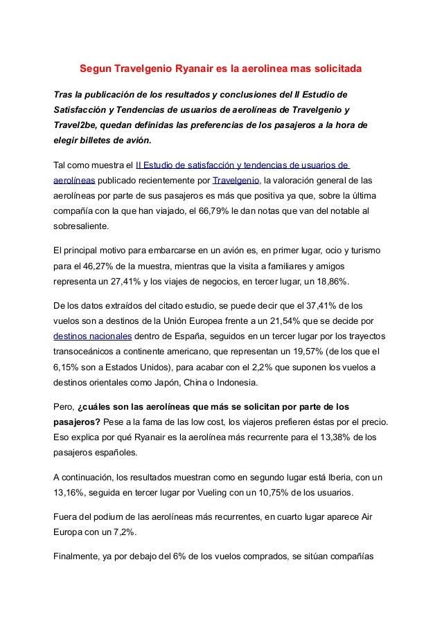 Segun Travelgenio Ryanair es la aerolinea mas solicitada Tras la publicación de los resultados y conclusiones del II Estud...