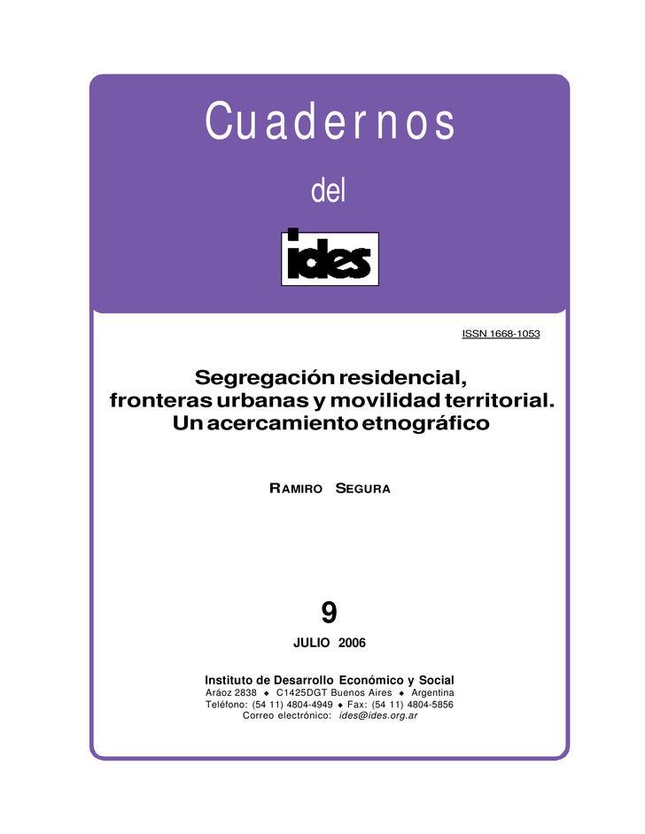 RAMIRO SEGURA                           SEGREGACION RESIDENCIAL, FRONTERAS URBANAS Y MOVILIDAD TERRITORIAL                ...