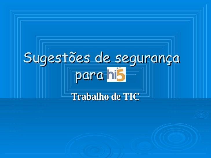 Sugestões de segurança para o  Trabalho de TIC