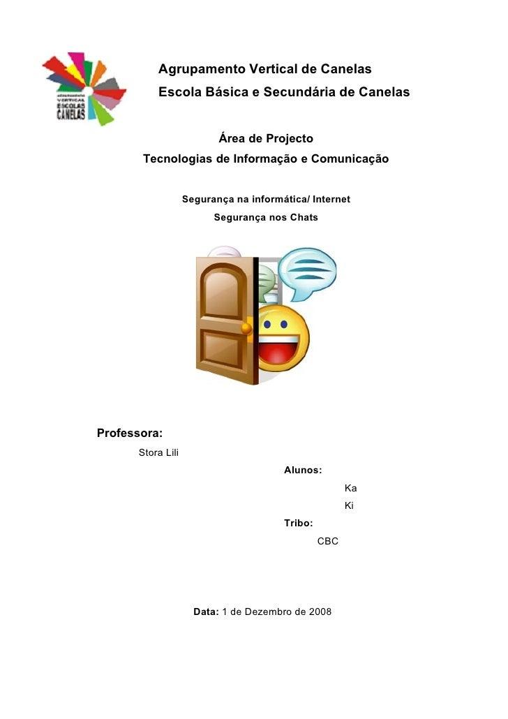 Agrupamento Vertical de Canelas           Escola Básica e Secundária de Canelas                             Área de Projec...
