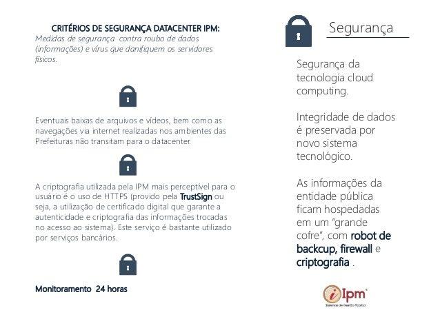 Segurança Segurança da tecnologia cloud computing. Integridade de dados é preservada por novo sistema tecnológico. As info...