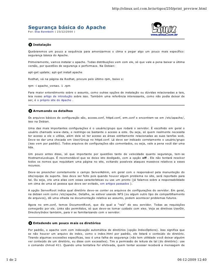 http://olinux.uol.com.br/artigos/250/print_preview.html              Segurança básica do Apache          Por: Elias Barenb...