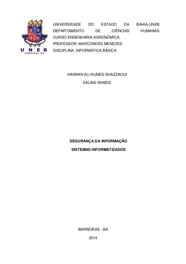 U N E B B A R R E I R A S - B A UNIVERSIDADE DO ESTADO DA BAHIA-UNEB DEPARTAMENTO DE CIÊNCIAS HUMANAS CURSO ENGENHARIA AGR...