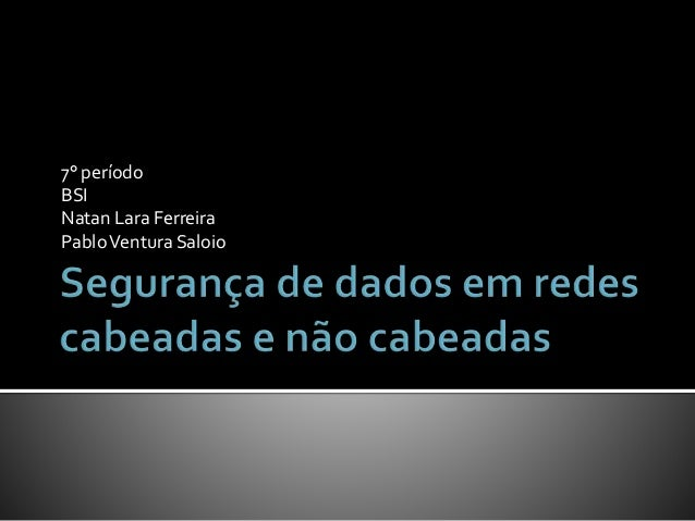 7° período BSI Natan Lara Ferreira PabloVentura Saloio