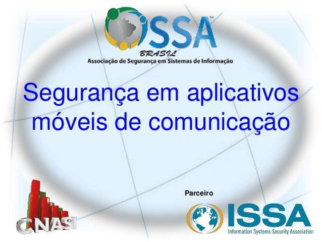 Parceiro Segurança em aplicativos móveis de comunicação