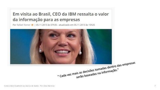 Como (não) invadirem seu banco de dados - Por Lílian Barroso 7