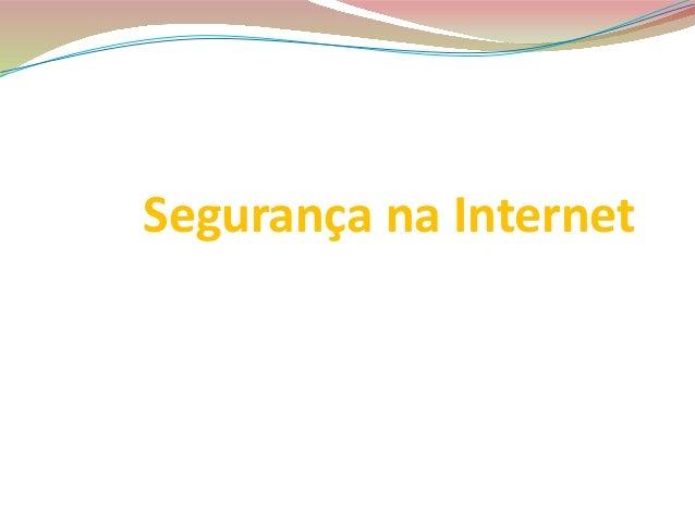 Segurança na Internet Simão Rosendo 5º6