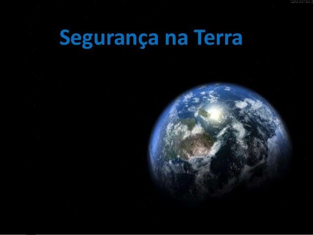 Segurança na Terra