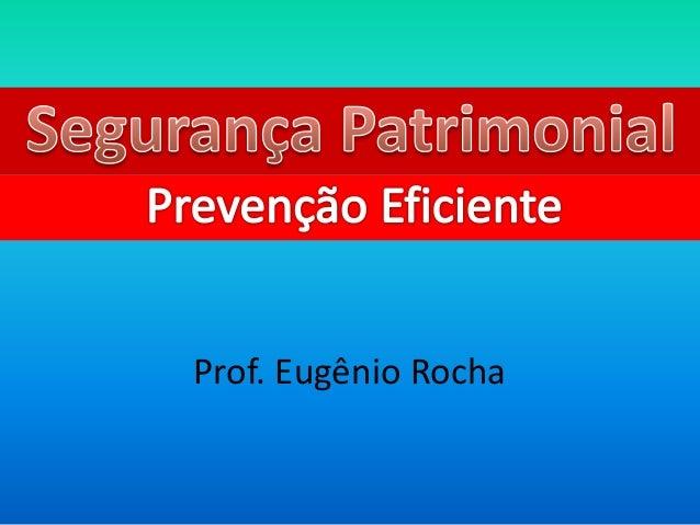 Prof. Eugênio Rocha