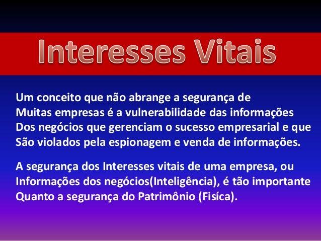 Um conceito que não abrange a segurança de Muitas empresas é a vulnerabilidade das informações Dos negócios que gerenciam ...