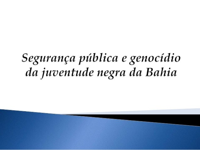 """ De acordo com oprofessor Julio Jacobo, osdados são """"alarmantes"""" erepresentam uma""""pandemia de mortes dejovens negros"""". En..."""