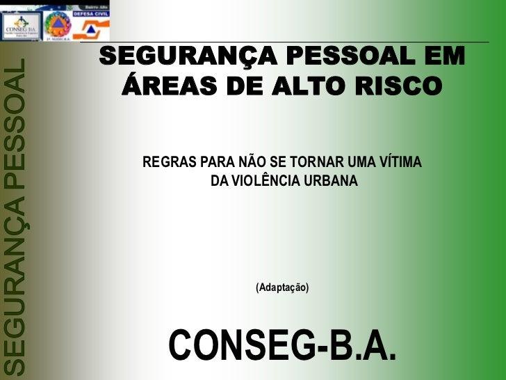 BANCO DO BRASIL GEREL Belo Horizonte (MG)NUSEG - Núcleo de Segurança                        SEGURANÇA PESSOAL EM          ...