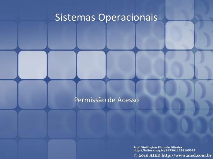 Sistemas Operacionais   Permissão de Acesso